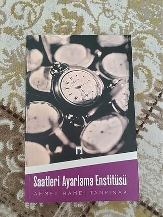 Saatleri Ayarlama Enstitüsü Kitabı Ahmet Hamdi Tanpınar