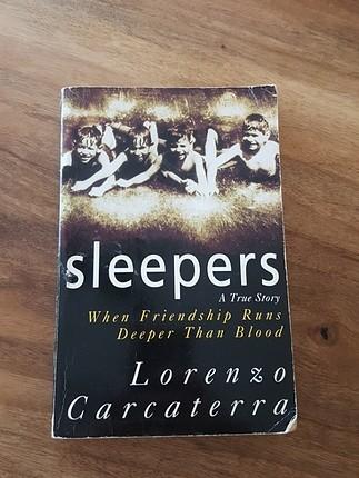 Sleepers: A True Story When Friendship Runs Deeper Than Blood -