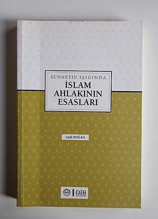 Islam Ahlakının Esasları